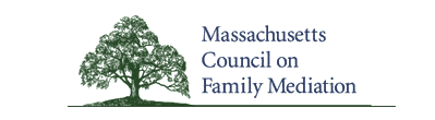 Massachusetts Council on Family Mediation